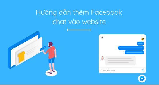 Hướng dẫn tích hợp Facebook chat vào website đơn giản.