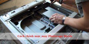 Cách chỉnh mực máy Photocopy Ricoh