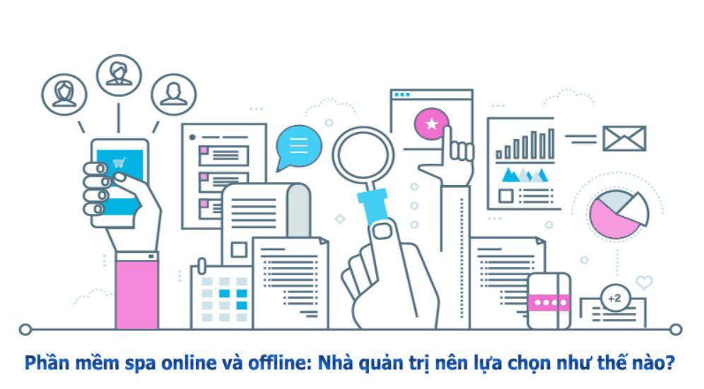 so-sanh-chi-tiet-phan-mem-quan-ly-spa-online-va-ofline