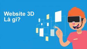 Website 3D là gì? Ưu điểm của website 3D so với web thông thường